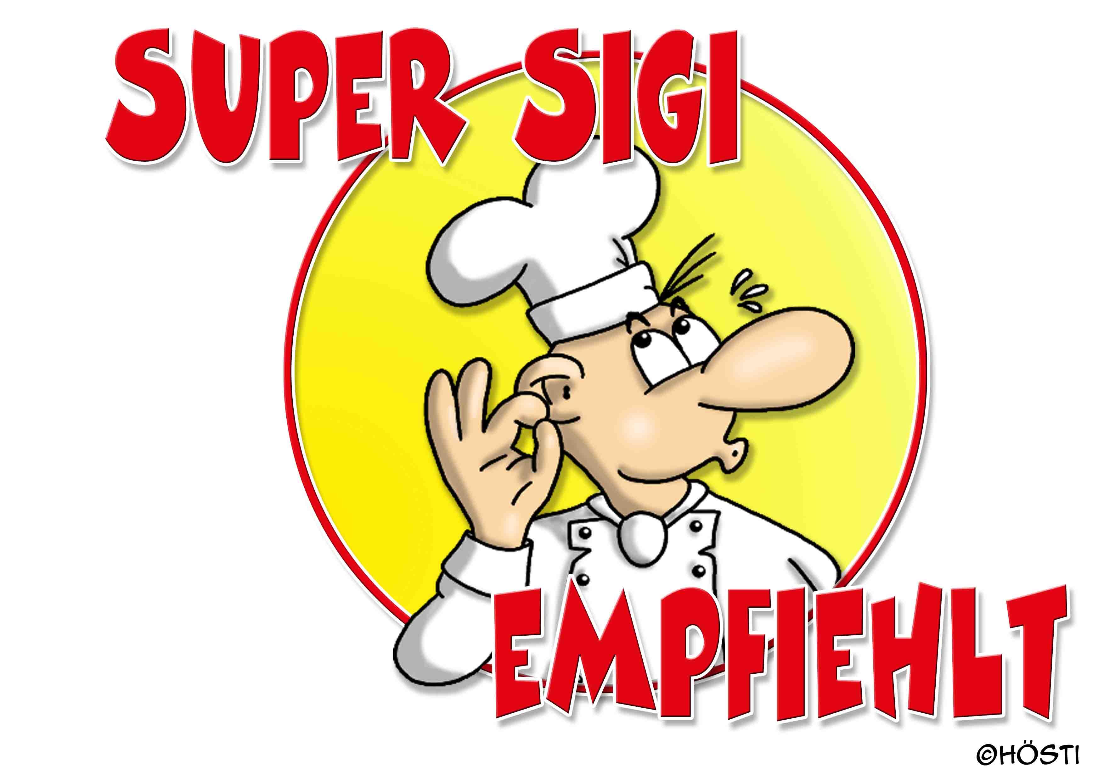 Super Sigi empfiehlt offen